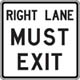 Right Lane Must Exit Sign